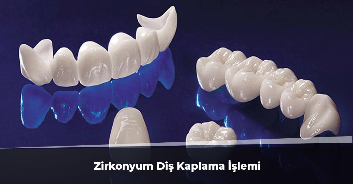 zirkonyum diş kaplama işlemi
