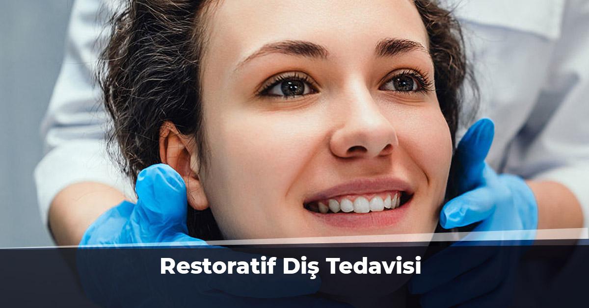 Restoratif Diş Tedavisi